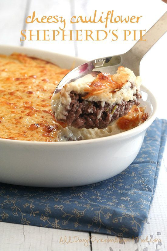 Healthy Shepherd'S Pie With Cauliflower  Cheesy cauliflower Pie recipes and fort foods on Pinterest