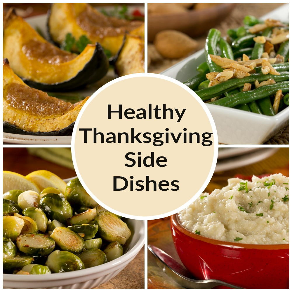 Healthy Side Dishes  Thanksgiving Ve able Side Dish Recipes 4 Healthy Sides