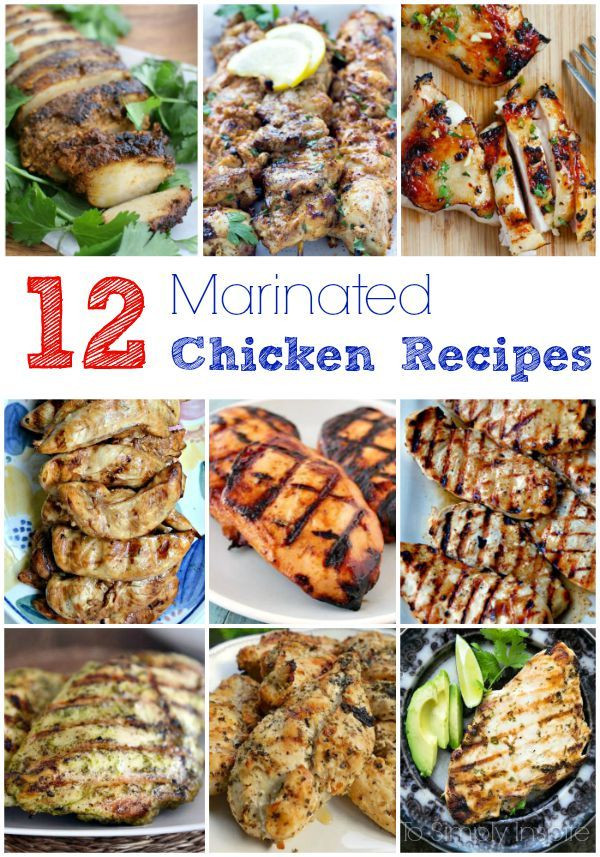 Healthy Side Dishes For Chicken  12 Marinated Chicken Recipes