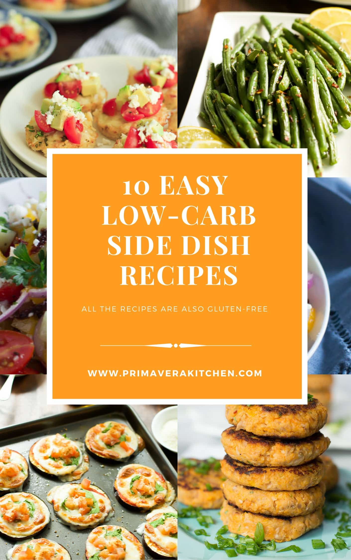 Healthy Side Dishes For Dinner  10 Easy Low Carb Side Dish Recipes Primavera Kitchen