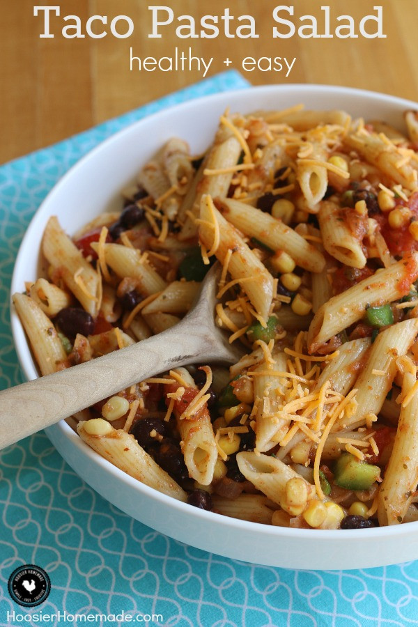 Healthy Side Dishes For Tacos  Healthy Taco Pasta Salad Hoosier Homemade