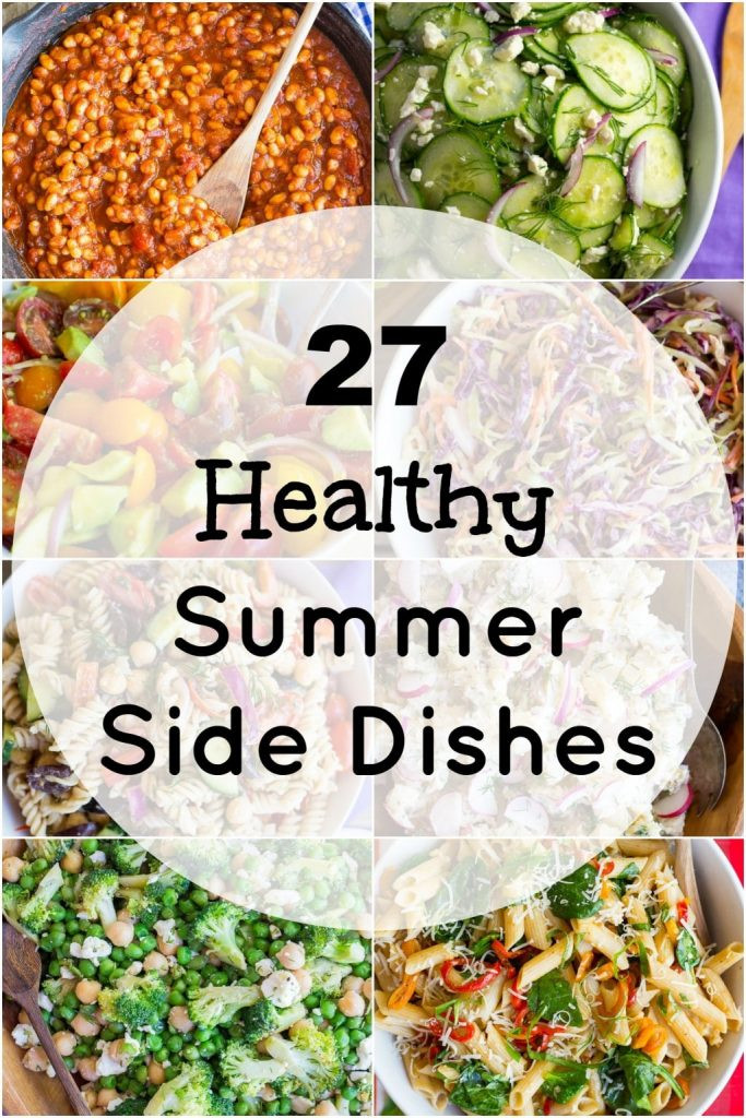 Healthy Side Dishes  27 Healthy Summer Side Dishes