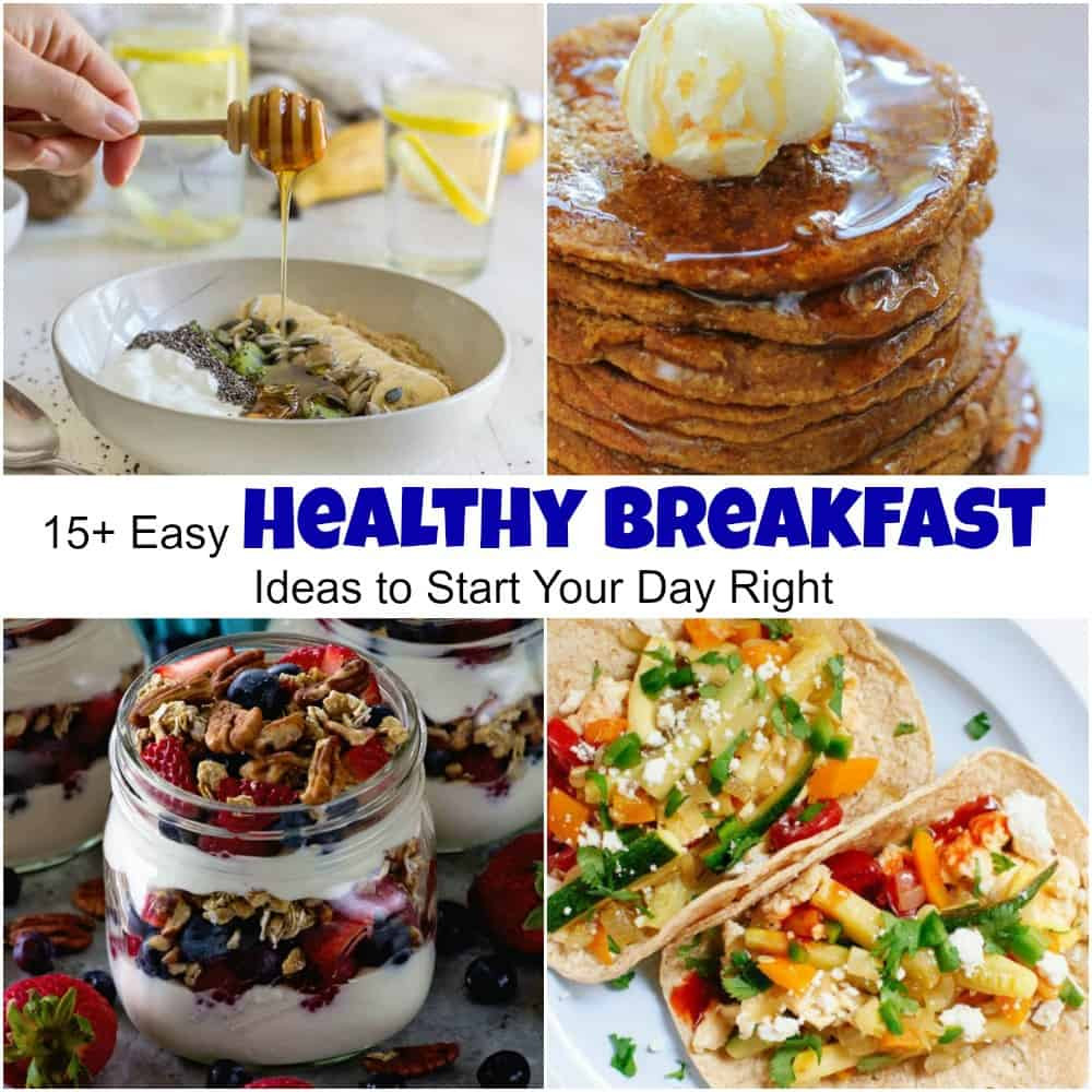 Healthy Simple Breakfast Ideas  Easy Healthy Breakfast Ideas to Start Your Day Right