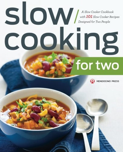 Healthy Slow Cooker Recipes For Two People  The Super Easy Vegan Slow Cooker Cookbook 100 Easy