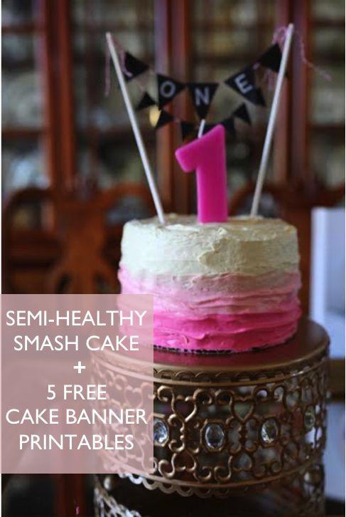 Healthy Smash Cake Recipes  Semi Healthy Smash Cake Recipe 5 FREE Birthday Cake