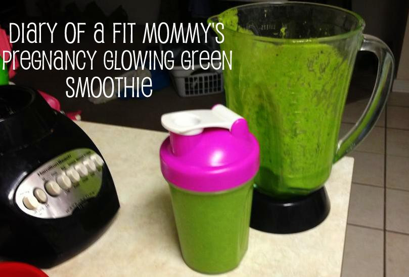 Healthy Smoothies During Pregnancy  Diary of a Fit Mommy Diary of a Fit Mommy s Pregnancy