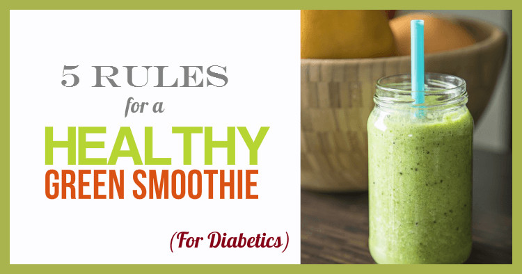 Healthy Smoothies For Diabetics  How To Make A Healthy Green Smoothie For Diabetics