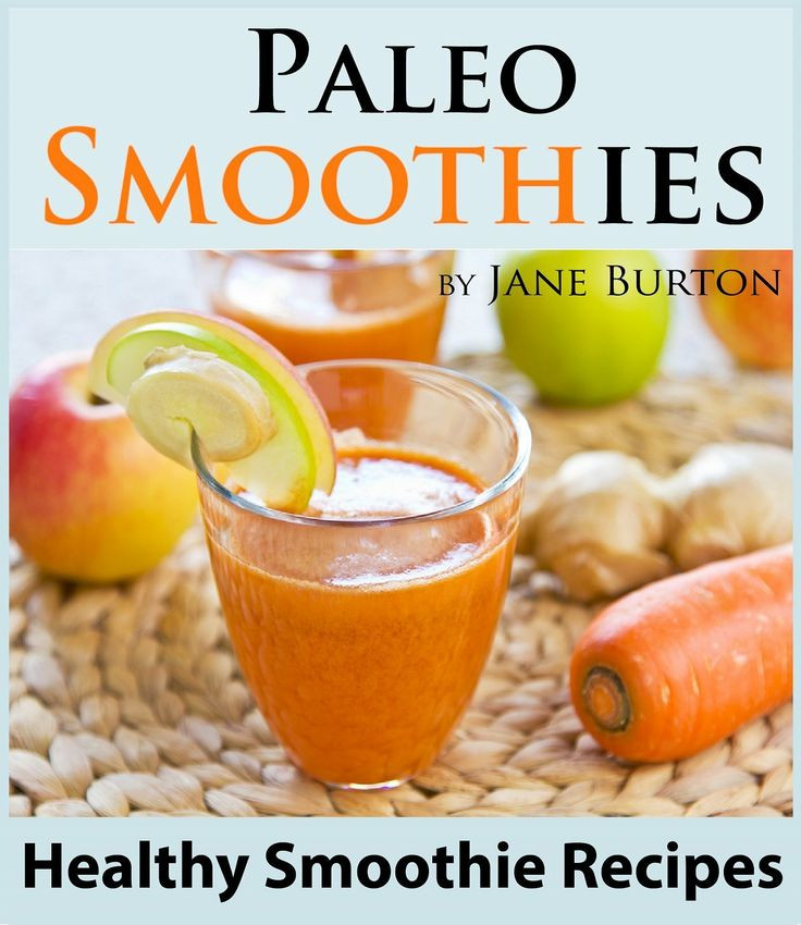 Healthy Smoothies For Dinner  350 best images about Food Paleo and Clean on Pinterest