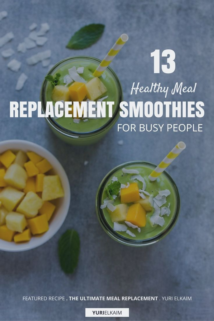 Healthy Smoothies For Dinner  13 Healthy Meal Replacement Smoothies for Busy People
