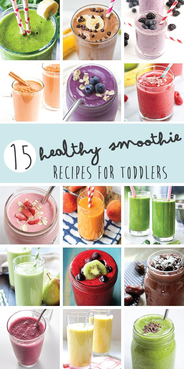 Healthy Smoothies For Dinner  15 Healthy Smoothie Recipes for Toddlers