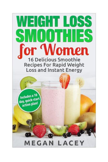 Healthy Smoothies For Weight Loss And Energy  Weight Loss Smoothies for Women 16 Delicious Smoothie