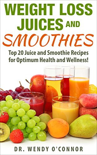 """Healthy Smoothies For Weight Loss And Energy  Cookbooks List Recently Released """"Juice"""" Cookbooks"""