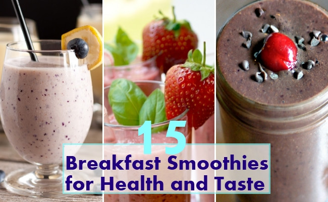 Healthy Smoothies That Taste Good  15 Best Breakfast Smoothies for Health and Taste