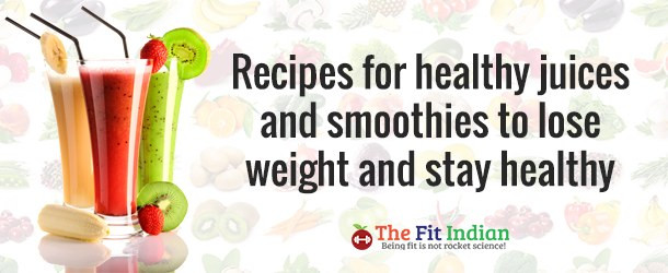 Healthy Smoothies To Lose Weight  Top 10 Super Juices and Smoothies for Weight Loss