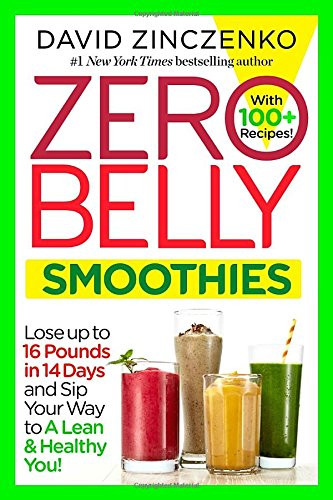 Healthy Smoothies To Lose Weight  Zero Belly Smoothies Lose up to 16 Pounds in 14 Days and