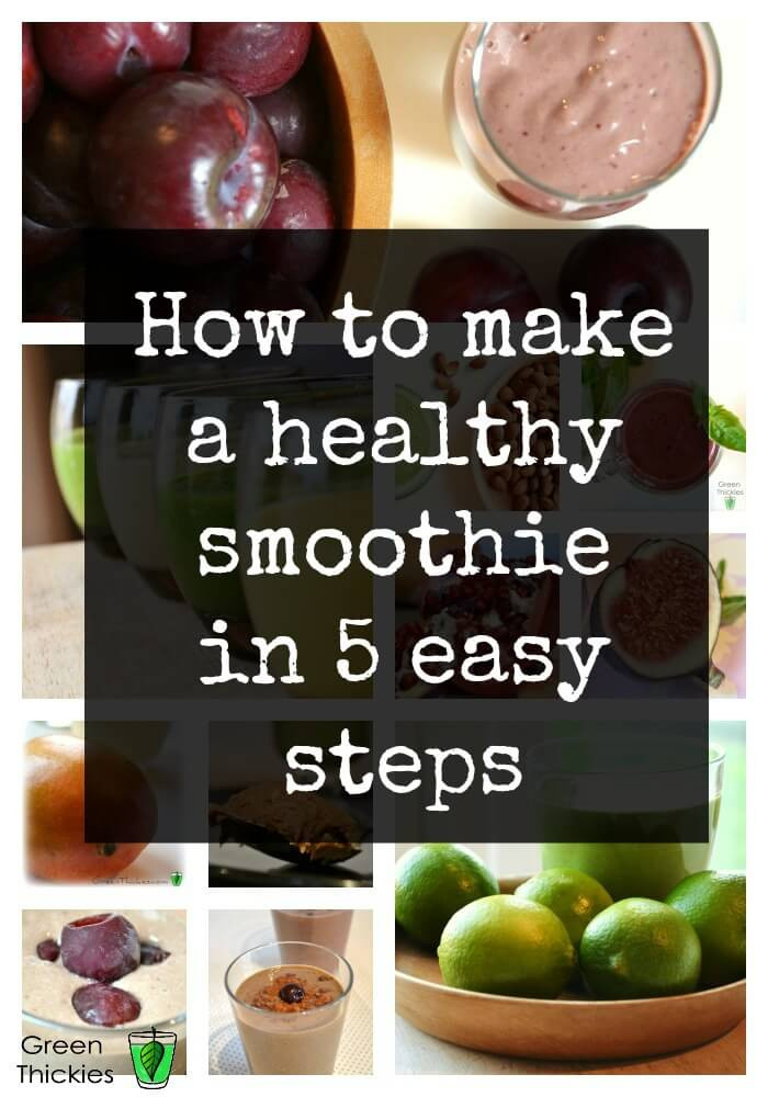 Healthy Smoothies To Make  How to make a smoothie perfectly in 5 easy steps