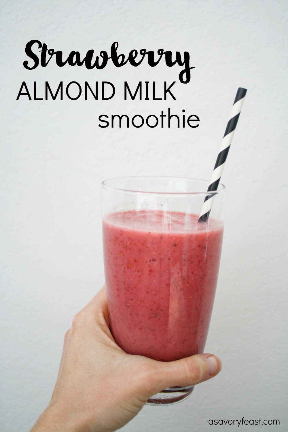 Healthy Smoothies With Almond Milk  Strawberry Almond Milk Smoothie