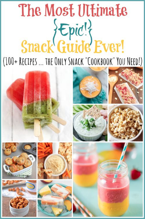 Healthy Snacks At Home  The Most Ultimate Epic  Snack Cookbook Ever 100