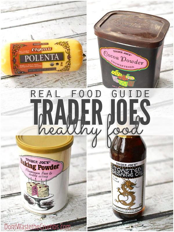 Healthy Snacks At Trader Joes  Trader Joe s Best Products