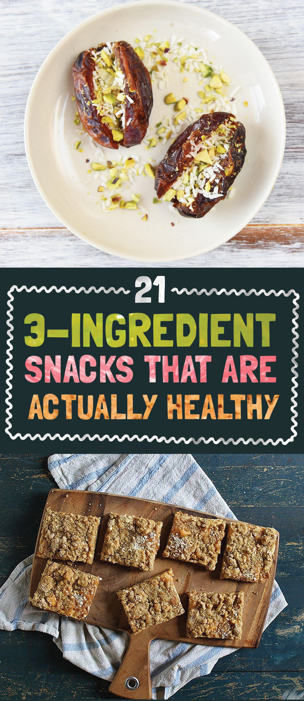 Healthy Snacks Buzzfeed  21 Easy 3 Ingre nt Snacks That Are Actually Good For You