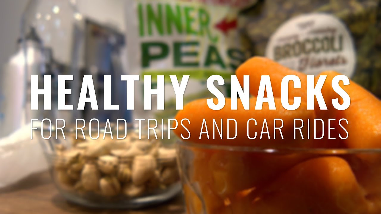 Healthy Snacks for Car Rides 20 Ideas for Healthy Snacks for Road Trips and Car Rides