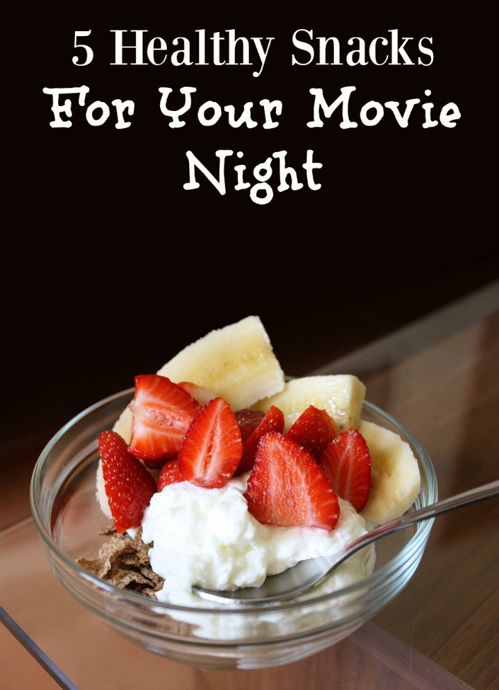 Healthy Snacks For Movies  5 Healthy Snacks For Your Movie Night My Teen Guide