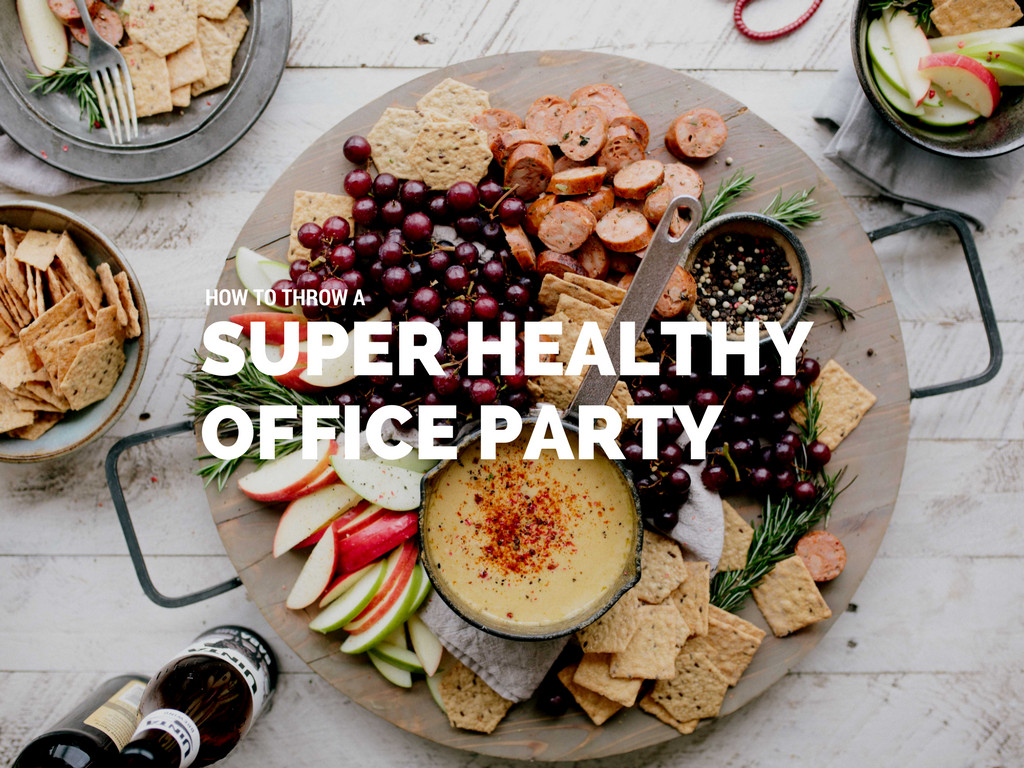 Healthy Snacks For Office  How to Throw a Super Healthy fice Party Food N Health