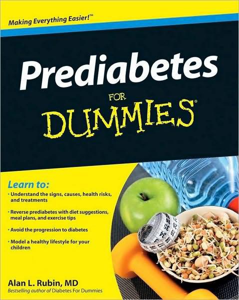 Healthy Snacks For Prediabetes  Prediabetes For Dummies by Alan L Rubin