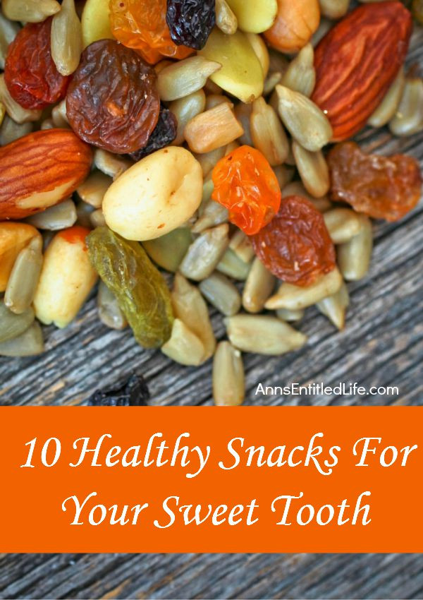Healthy Snacks For Sweet Cravings  10 Healthy Snacks For Your Sweet Tooth