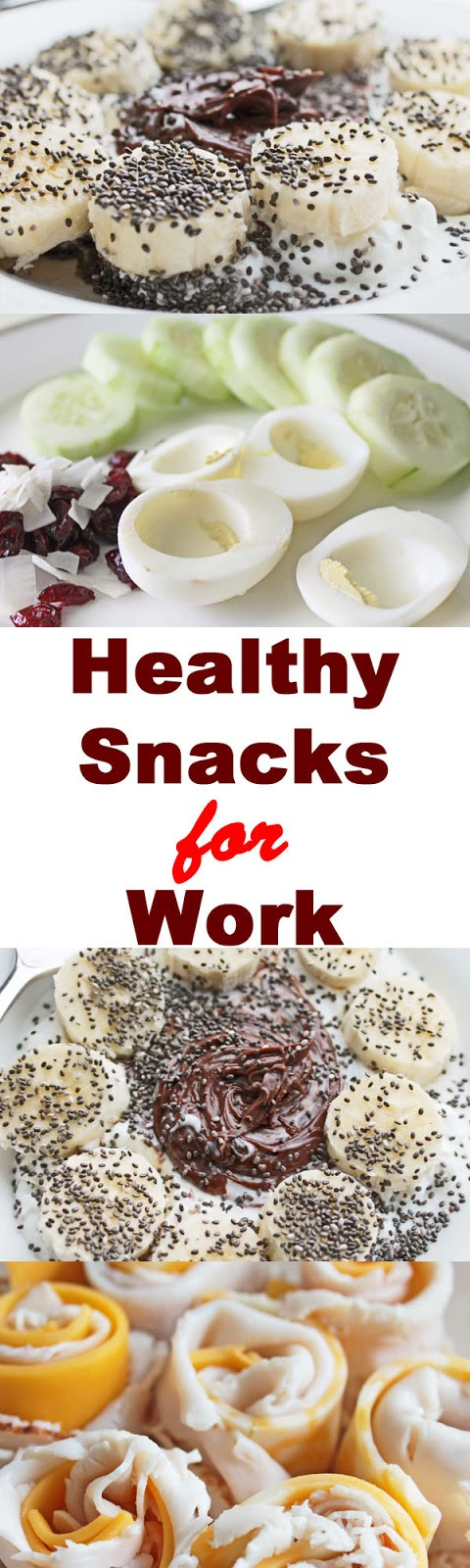 Healthy Snacks For Work  Healthy Snacks for Work Daily Re mendations 13