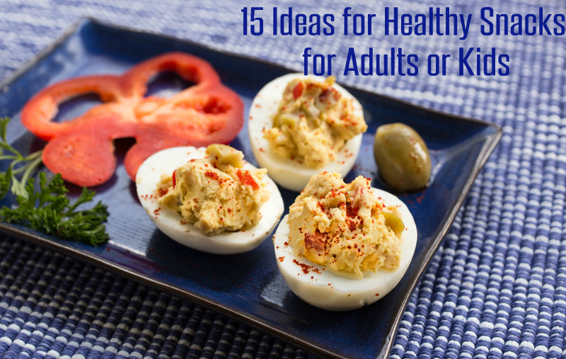 Healthy Snacks On The Go For Adults  ideas for healthy snacks for adults or kids