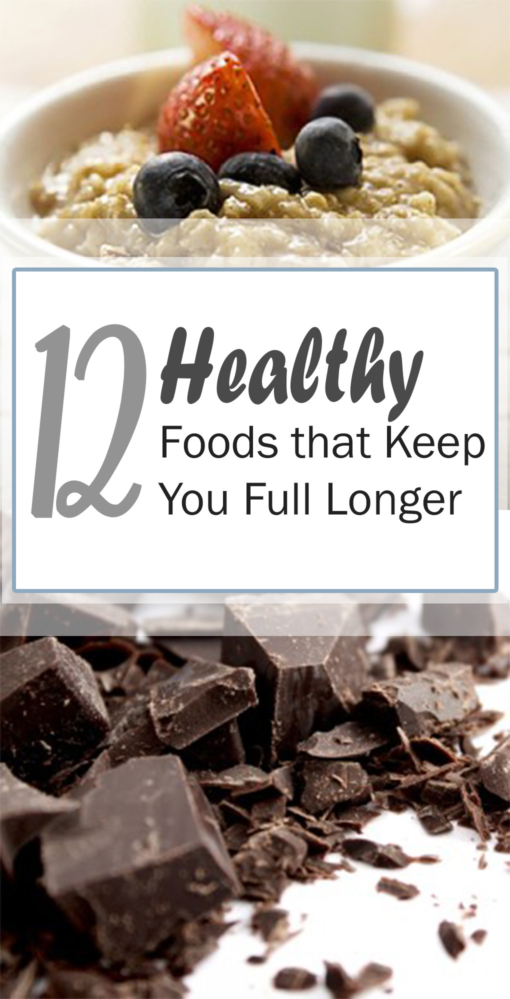 Healthy Snacks that Keep You Full Best 20 12 Healthy Foods that Keep You Full Longer