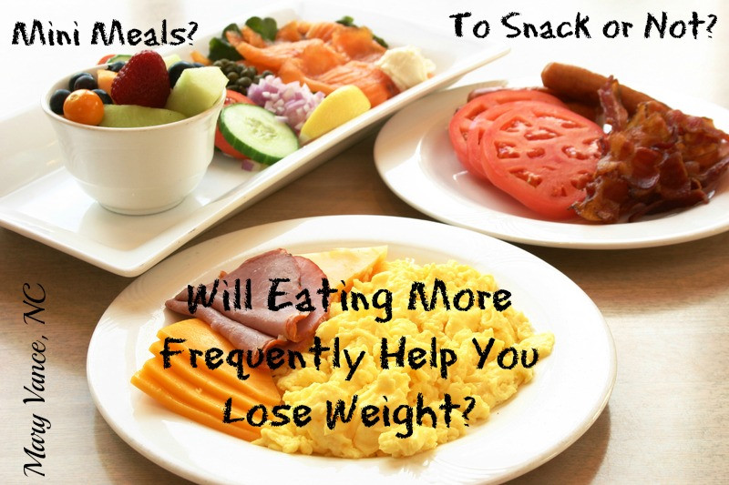Healthy Snacks To Eat Between Meals  Eat More Frequently Lose Weight Mary Vance NC