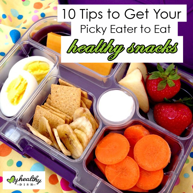 Healthy Snacks To Eat Between Meals  10 Tips to Get Your Picky Eater to Eat Healthy Snacks — My