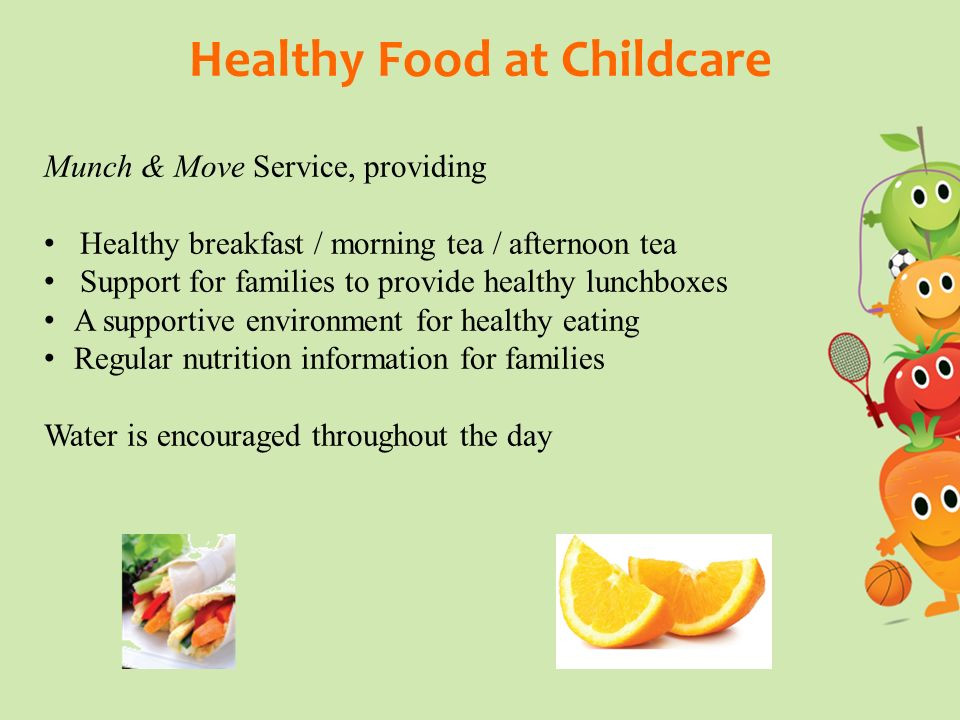 Healthy Snacks To Eat Throughout The Day  Healthy food at Childcare ppt video online