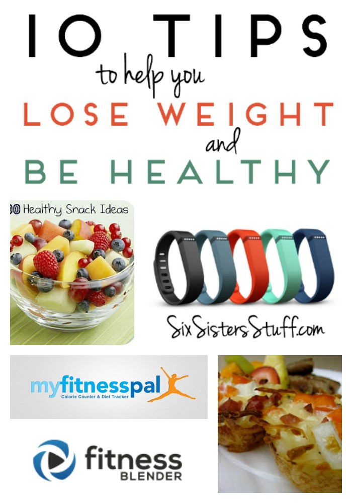 Healthy Snacks To Help You Lose Weight  10 Tips to Help You Lose Weight and Be Healthy