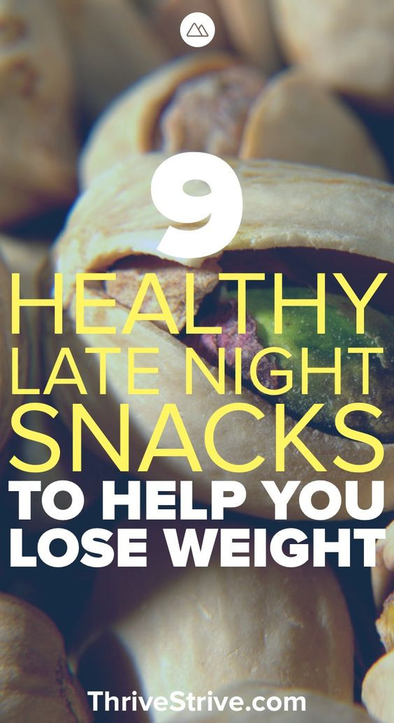 Healthy Snacks To Help You Lose Weight  9 Healthy Late Night Snacks to Help You Lose Weight and Be