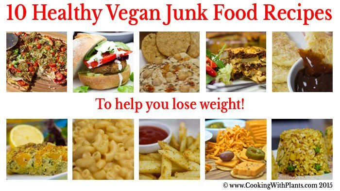 Healthy Snacks To Help You Lose Weight  10 Healthy Vegan Junk Food Recipes To Help You Lose Weight