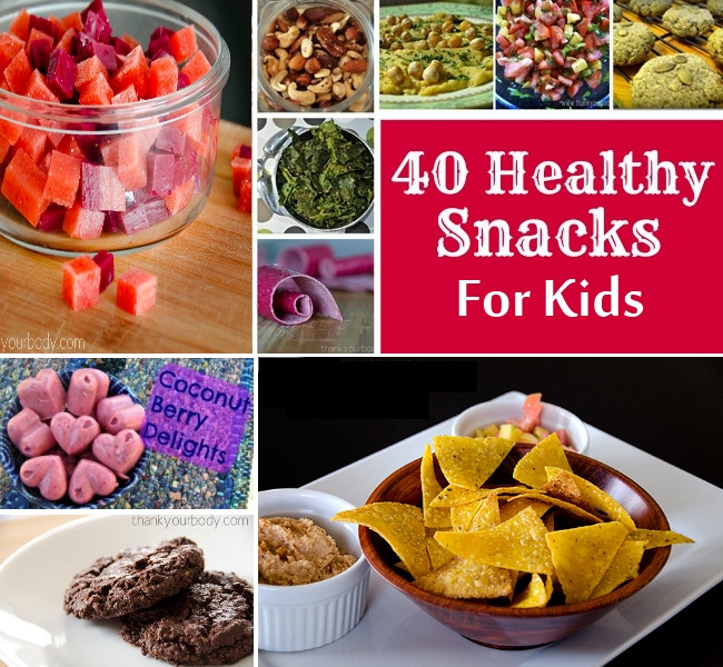 Healthy Snacks To Make At Home  20 Healthy Snacks for Kids