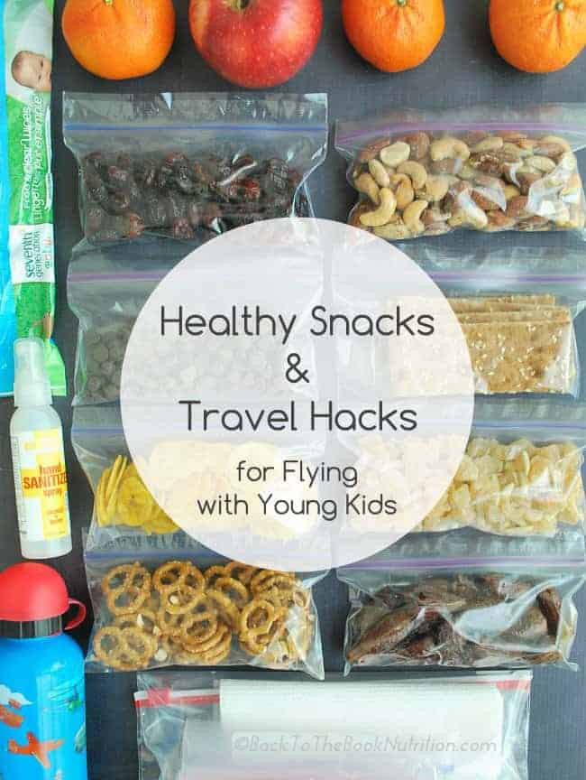 Healthy Snacks While Traveling  Healthy Snacks & Travel Hacks for Flying with Young Kids