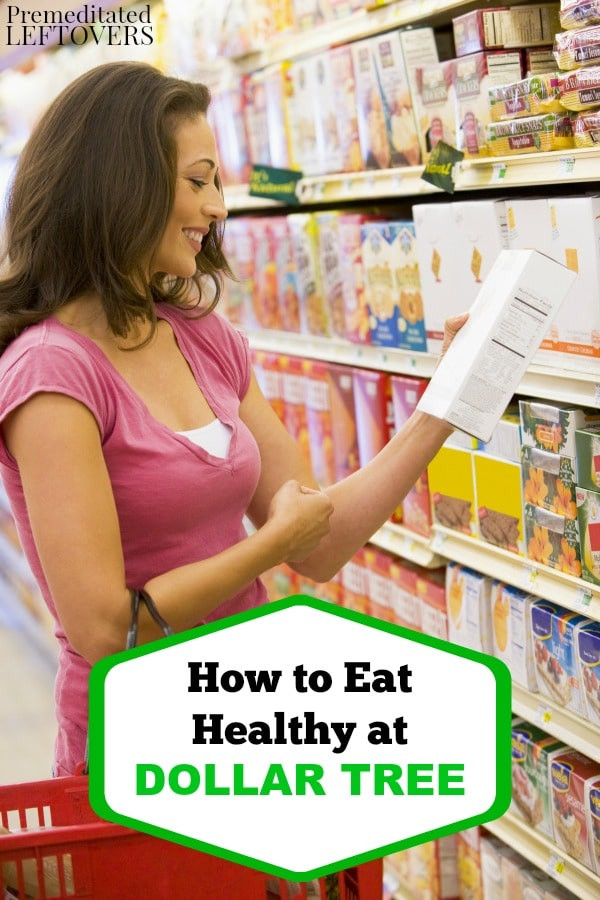 Healthy Snacks You Can Buy At The Store  How to Eat Healthy at Dollar Tree