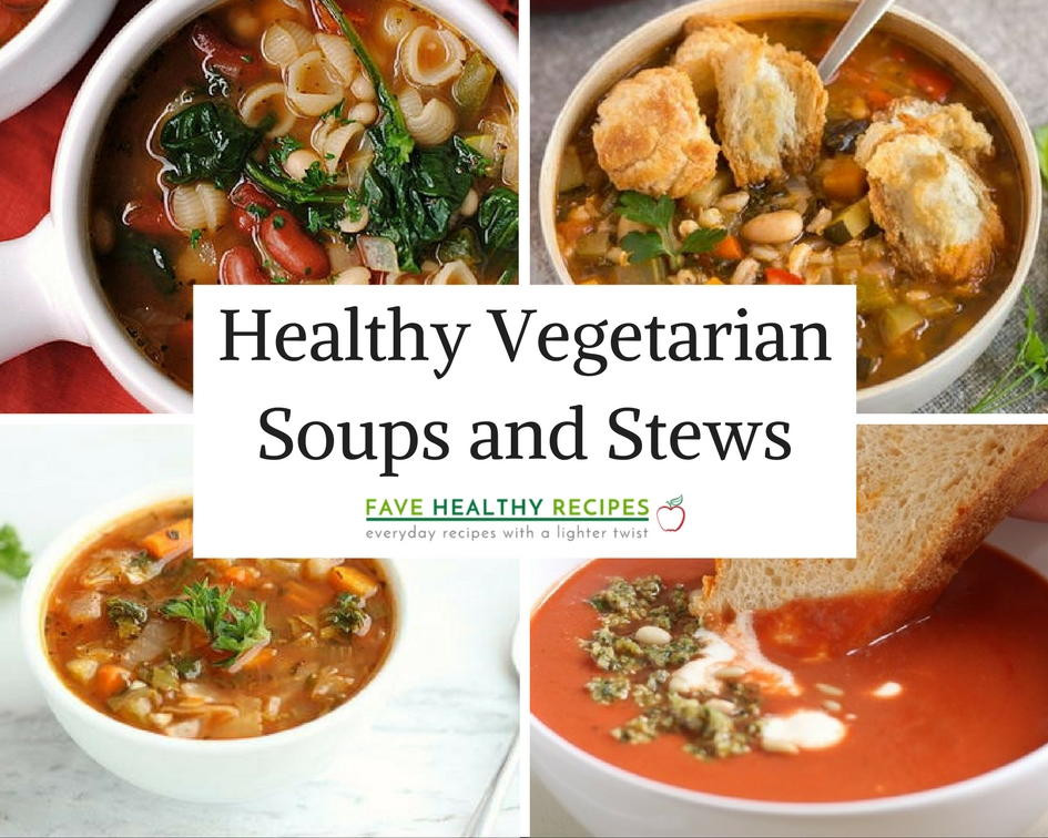Healthy Soups And Stews  16 Healthy Ve arian Soups and Stews