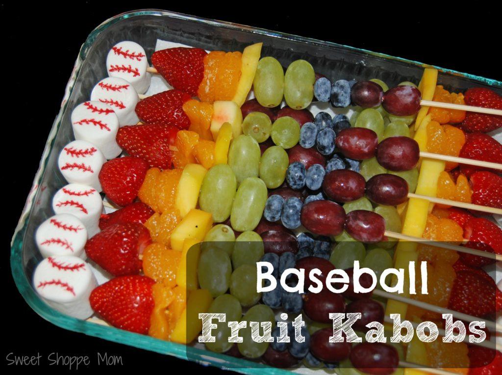 Healthy Sports Snacks  Baseball Themed Fruit Kabobs Healthier Sports Snacks
