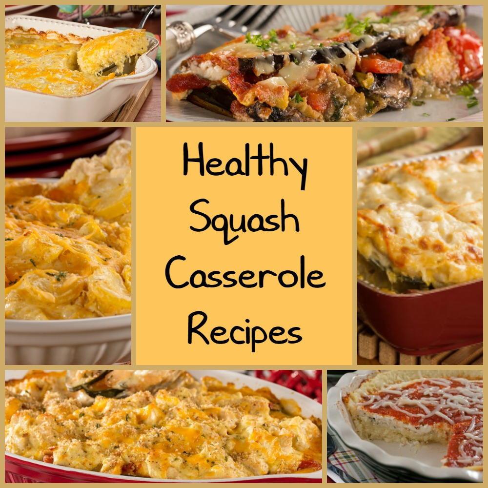 Healthy Squash Casserole  6 Healthy Squash Casserole Recipes