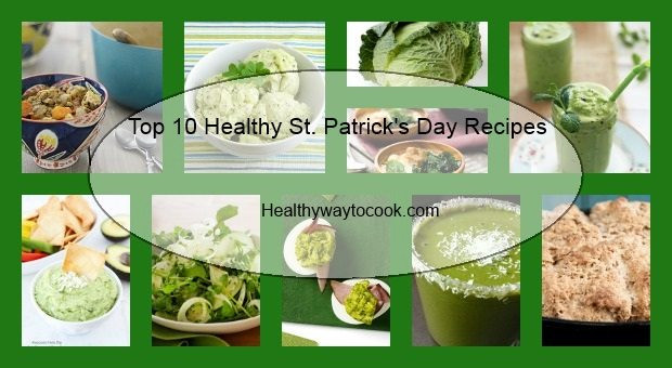 Healthy St Patrick'S Day Desserts  Top 10 Healthy St Patrick s Day Recipes
