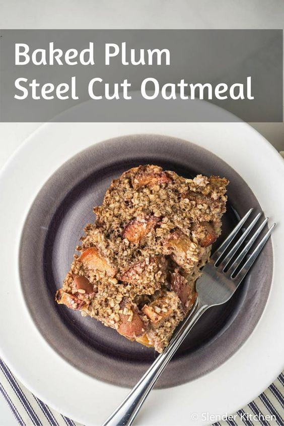 Healthy Steel Cut Oats Recipe  Baked Steel Cut Oatmeal with Plums Recipe