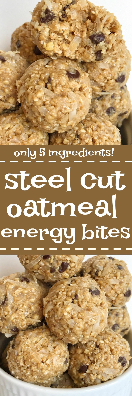 Healthy Steel Cut Oats Recipe  Steel Cut Oatmeal Energy Bites To her as Family