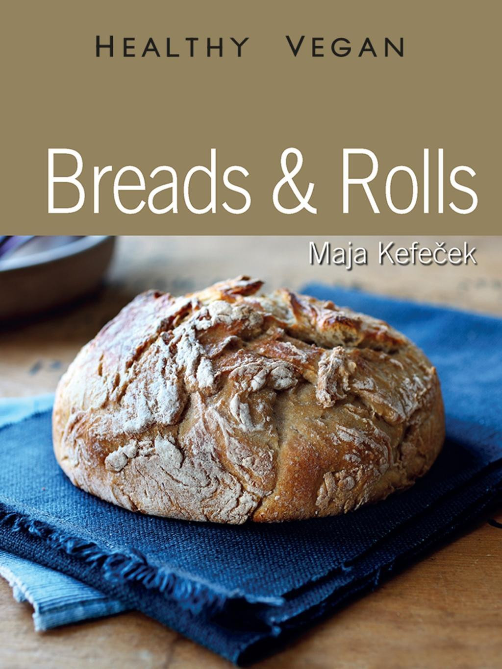 Healthy Store Bought Bread  Breads and Rolls Healthy Vegan Amazon Kindle Store