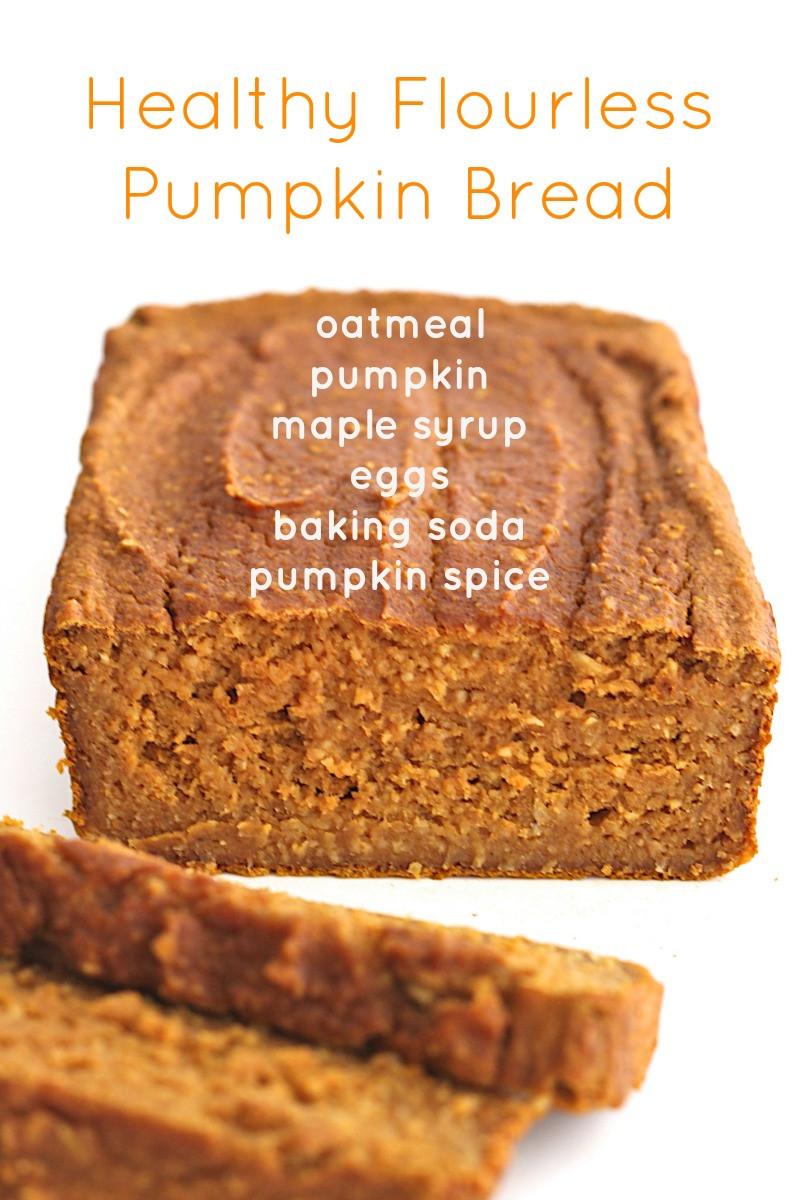 Healthy Store Bought Bread  Healthy Flourless Pumpkin Bread