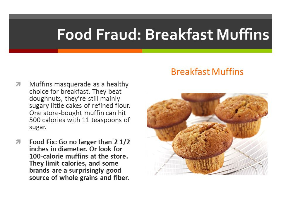 Healthy Store Bought Breakfast  Food Frauds That Can Wreck Your Diet ppt video online